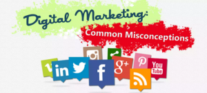 Common Misconceptions about Digital Marketing